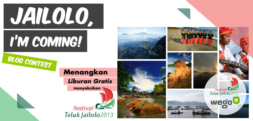 """""""Jailolo, I'm Coming!"""" Blog Contest"""